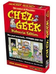 Chez Geek Bisboccia Edition