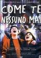 Cover Dvd Come te nessuno mai