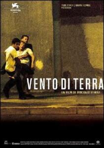 Vento di terra di Vincenzo Marra - DVD