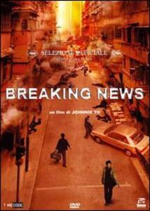 Breaking News di Johnnie To - DVD
