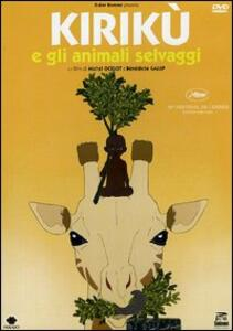 Kirikù e gli animali selvaggi di Bénédicte Galup,Michel Ocelot - DVD
