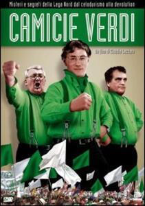 Camicie verdi: bruciate il tricolore di Claudio Lazzaro - DVD