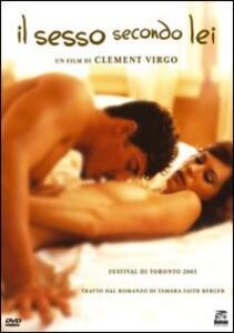 Il sesso secondo lei di Clement Virgo - DVD