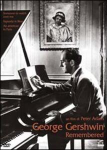 George Gershwin Remembered - DVD