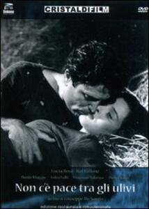Non c'è pace tra gli ulivi di Giuseppe De Santis - DVD