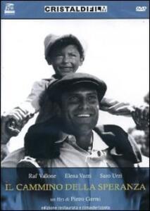 Il cammino della speranza di Pietro Germi - DVD