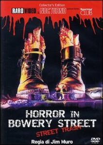 Horror in Bowery Street<span>.</span> Collector's Edition di Jim Muro - DVD