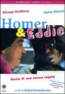 Homer e Eddie di Andrej M. Konchalovsky - DVD