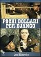 Cover Dvd DVD Pochi dollari per Django