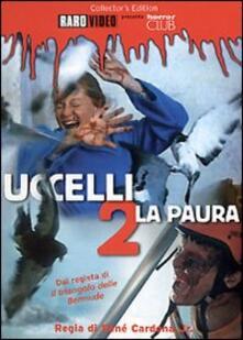 Uccelli 2. La paura di René Cardona Jr. - DVD