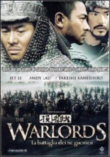 The Warlords. La battaglia dei tre guerrieri di Peter Chan - DVD