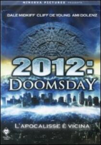 2012 Doomsday di Nick Everhart - DVD