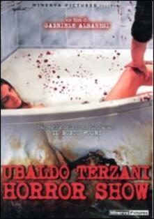 Ubaldo Terzani Horror Show di Gabriele Albanesi - DVD