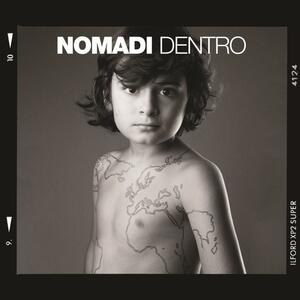Nomadi dentro - CD Audio di Nomadi
