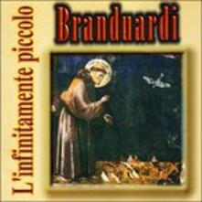 L'infinitamente piccolo - CD Audio di Angelo Branduardi