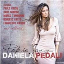 Pop in Jazz - CD Audio di Daniela Pedali