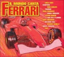 Il mondo canta Ferrari - CD Audio