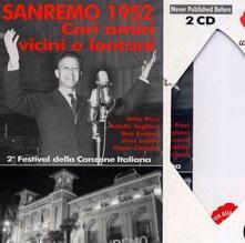 Sanremo 1952. Cari amici vicini e lontani - CD Audio