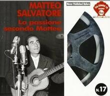 La passione secondo Matteo - CD Audio di Matteo Salvatore