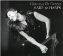 Harp to Harps - CD Audio di Giuliana De Donno