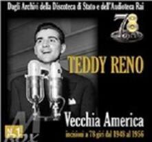 Vecchia America - CD Audio di Teddy Reno