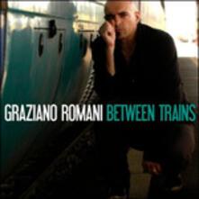 Between Trains - CD Audio di Graziano Romani