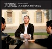La tavola rotonda - CD Audio di Povia