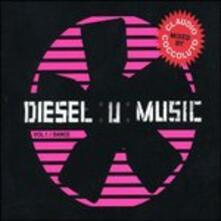 Diesel U-Music vol.1 Dance - CD Audio
