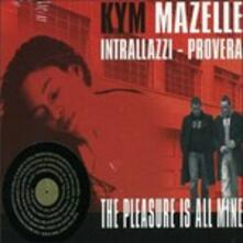 The Pleasure Is All Mine - CD Audio di Kym Mazelle