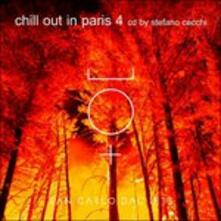 Chill Out in Paris 4 - CD Audio