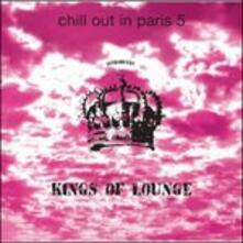 Chill Out in Paris 5 - CD Audio