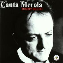 Canta Merola - CD Audio di Tommy Riccio