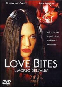 Love Bites. Il morso dell'alba di Antoine De Caunes - DVD