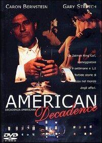 AMERICAN DECADENCE