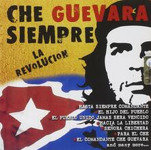 Che Guevara siempre la Revolution - CD Audio