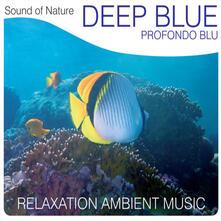 Sound of Nature. Deep Blue (Profondo blu) - CD Audio
