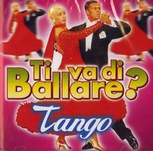 Ti va di ballare? Tango - CD Audio