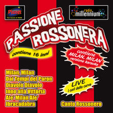 Passione rossonera - CD Audio