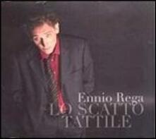 Lo scatto tattile - CD Audio di Ennio Rega
