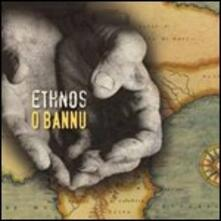 O bannu - CD Audio di Ethnos