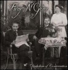 Diabolism of Conversation - CD Audio di Fury 'N Grace