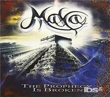 The Prophecy Is Broken - CD Audio di Maya
