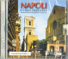 Napoli e I Suoi Mandolini - CD Audio