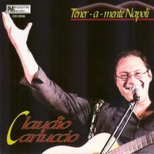 Tener a mente Napoli - CD Audio di Claudio Carluccio