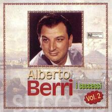 I successi vol.2 - CD Audio di Alberto Berri