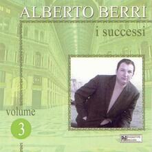 I successi vol.3 - CD Audio di Alberto Berri