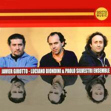 Javier Girotto, Luciano Biondini & Paolo Silvestri Ensemble - CD Audio di Javier Girotto,Luciano Biondini,Paolo Silvestri