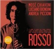 Rosso - CD Audio di Luciano Biondini,Mosè Chiavoni,Andrea Piccioni