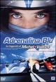 Cover Dvd Adrenalina blu - La leggenda di Michel Vaillant