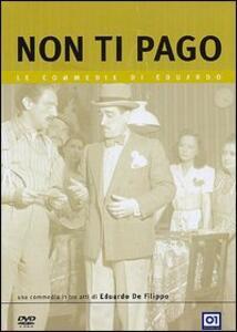 Non ti pago! di Eduardo De Filippo - DVD